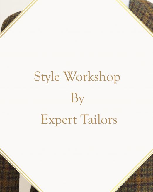 Style Workshop by Expert Italian Tailors