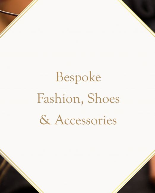 Bespoke Fashion, Shoes & Accessories