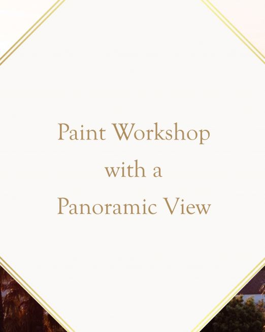 Paint Workshop with a Panoramic View