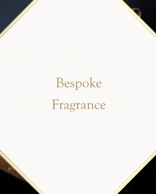 Bespoke Fragrance