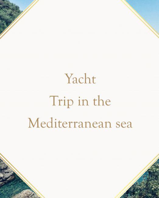 Yacht trip in the Mediterranean sea