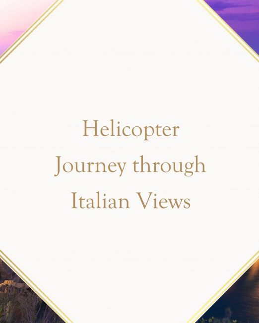 Helicopter Ride Italy
