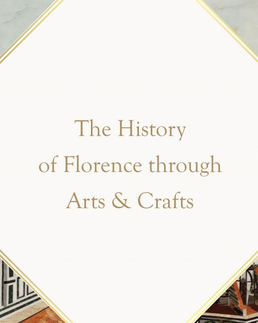 Arts and Craftsmanship tour of Florence