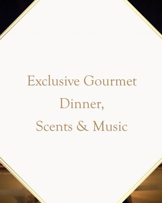Exclusive Gourmet Experience elevated by Scents & Melody